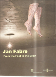 Fabre, Jan: From the feet to the Brain