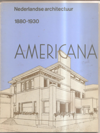 Nederlandse architectuur. 1880-1930 Americana