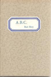 Brey, Bart: A.B.C.