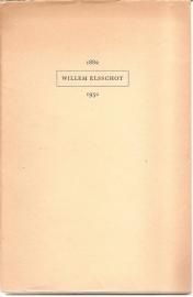 """Elsschot, Willem (over -): """"Willem Elsschot 1882-1952""""."""