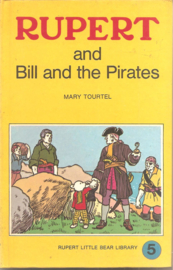 Tourtel, Mary: Rupert and Bill and the Pirates