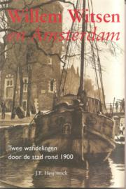 Heijbroek, J.F.: Willem Witsen en Amsterdam