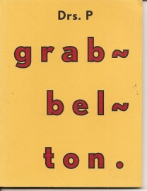 """Drs. P.: """"Grabbelton""""."""
