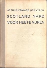 Stratton, Arthur Edward (=Willem van Santen): Scotland Yard voor heete vuren