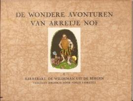 Arretje Nof, de wondere avonturen van, nr. I