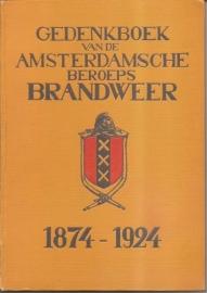 """Gordijn, C. (commandant): """"Gedenkboek van de Amsterdamsche Beroeps Brandweer 1874-1924"""". (kan nog niet besteld worden)"""