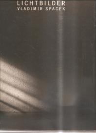Spacek, Vladimir: Lichtbilder