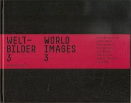 Weltbilder 3 / Worldimages 3