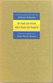 Wilmink, Willem: Ik had als kind een huis en haard
