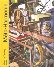 Tinguely, Jean: Meta-Harmonie