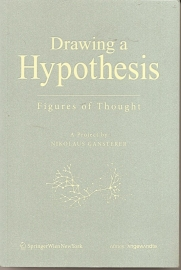 """Gansterer, Nikolaus: """"Drawing a Hypothesis. Figures of Thought""""."""