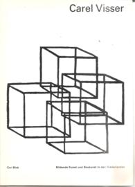 Visser, Carel: Bildende Kunst und Baukunst in den Niederlanden