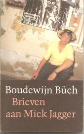 Büch, Boudewijn: Brieven aan Mick Jagger