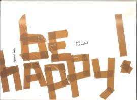 Samolet, Igor: Be happy!