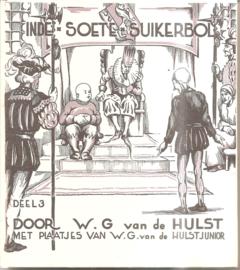 Hulst, W.G. van de: In de Soete Suikerbol 3