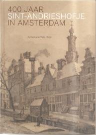 """Vels Heijn, Annemarie: """"400 Jaar Sint-Andrieshofje in Amsterdam""""."""