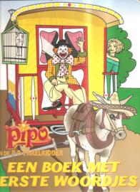 Pipo en de Pap-p-parelridder. Een boek met eerste woordjes