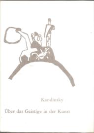 """Kandinsky: """"Uber das Geistige in der Kunst"""""""