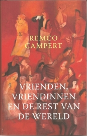 """Campert, Remco: """"Vrienden, vriendinnen en de rest van de wereld""""."""
