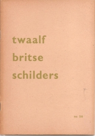 Catalogus Stedelijk Museum 056: Twaalf Britse schilders.