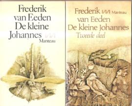 Eeden, Frederik van: De kleine Johannes (deel 1 en 2)