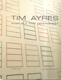 """Ayres, Tim: """"What is it that determines?"""""""