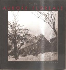 Ots, Marc: Aurore Floreale