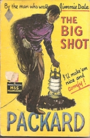"Packard, Frank L.: ""The big shot`. (gereserveerd)"