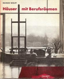 """Wolff, Rainer: """"Hauser mit Berufsraumen""""."""