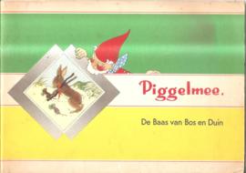 Piggelmee: De Baas van Bos en Duin