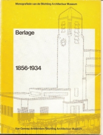 "Broos, Kees e.a. (red.): ""Berlage 1856-1934""."