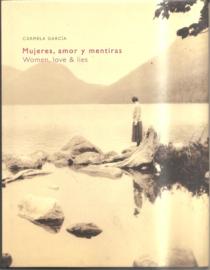 Garcia, Carmela: Mujeres, amor y mentiras