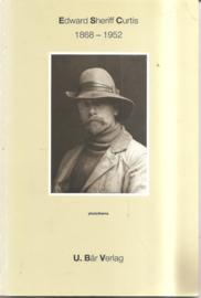 Curtis, Edward Sherif: Edward Sherif Curtis 1868 - 1952