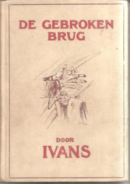 Ivans: De gebroken brug