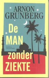 Grunberg, Arnon: De man zonder ziekte