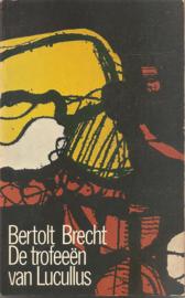 Brecht, Bertold: De trofeeën va Lucullus