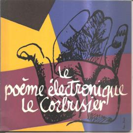 Corbusier, le: Le poème électronique