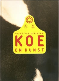 "Beek, Frans van der: ""Koe en Kunst""."