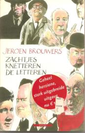 Brouwers, Jeroen: Zachtjes knetteren de letteren.