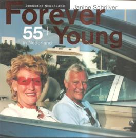 Schrijver, Janine: Forever Young 55+ (gesigneerd)