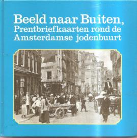 Beeld naar buiten, prentbriefkaarten rond de Amsterdamse jodenbuurt