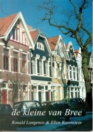 """Langereis, Ronald & Rosenstein, Ellen: """"De kleine van Bree""""."""