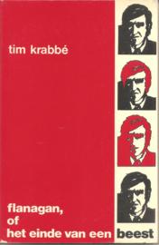 Krabbé, Tim: Flanagan, of het einde van het beest