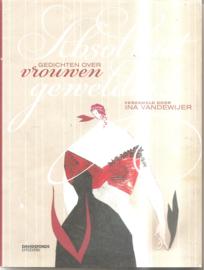 Vandewijer, Ina (samenstelling): Absoluut geweldig! Gedichten over vrouwen