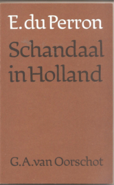 Perron, E. du: Schandaal in Holland