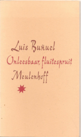 Bunuel, Louis: Onleesbare fluitespruit