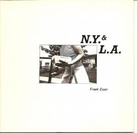 """Esser, Freek: """"N.Y & L.A.""""."""