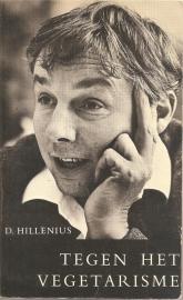 """Hillenius, Dick: """"Tegen het vegetarisme""""."""