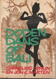 """Conijn, Cornelius en Marten, Jon C.: """"Dodendans op Bali""""."""