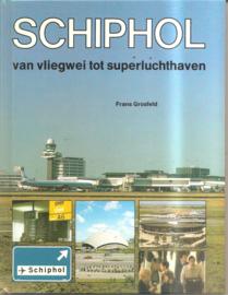 Grosfeld, Frank: Schiphol